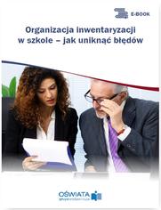 Organizacja inwentaryzacji w szkole - jak uniknąć błędów