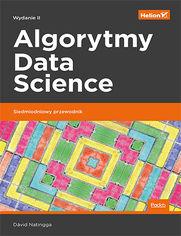Algorytmy Data Science. Siedmiodniowy przewodnik. Wydanie II