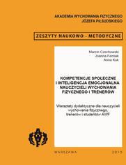 Kompetencje społeczne i inteligencja emocjonalna nauczycieli wychowania fizycznego i trenerów
