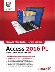 Access 2016 PL. Ćwiczenia praktyczne