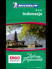 Indonezja. Zielony Przewodnik. Wydanie 1