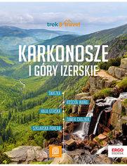 Karkonosze i Góry Izerskie. trek&travel. Wydanie 1