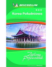Korea Południowa. Zielony Przewodnik. Wydanie 1