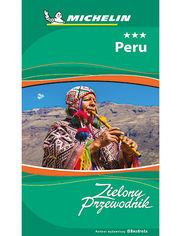Peru. Zielony Przewodnik. Wydanie 1