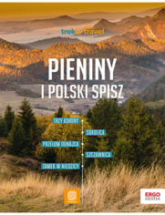 Pieniny i polski Spisz. Trek & Travel. Wydanie 1