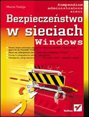 Ok�adka ksi��ki Bezpiecze�stwo w sieciach Windows