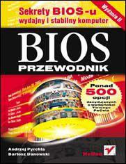 BIOS. Przewodnik. Wydanie II