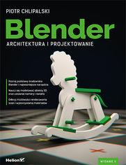Blender. Architektura i projektowanie. Wydanie II