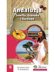 Andaluzja. Sewilla, Granada i Kordowa. Kraina flamenco. Wydanie 1