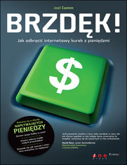 Ok�adka ksi��ki Brzd�k! Jak odkr�ci� internetowy kurek z pieni�dzmi