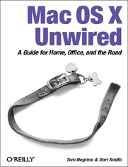 Mac OS X Unwired. A Guide for Home, Office, and the Road