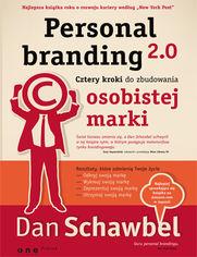 Personal branding 2.0. Cztery kroki do zbudowania osobistej marki