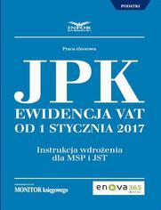 Jednolity Plik Kontrolny. Ewidencja VAT od 1 stycznia 2017