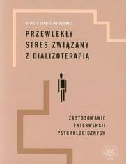 Przewlekły stres związany z dializoterapią