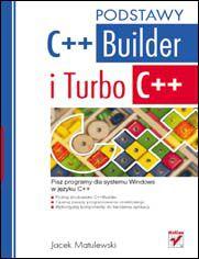 C++Builder i Turbo C++. Podstawy