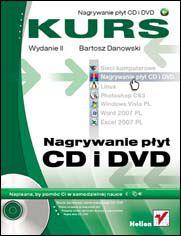 Nagrywanie płyt CD i DVD. Kurs. Wydanie II