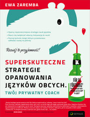 Superskuteczne strategie opanowania języków obcych. Twój prywatny coach