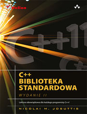 C++. Biblioteka standardowa. Podręcznik programisty. Wydanie II