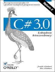 Ok�adka ksi��ki C# 3.0. Leksykon kieszonkowy. Wydanie II