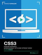 Okładka - CSS3. Kurs video. Poziom pierwszy. Nowoczesne i...