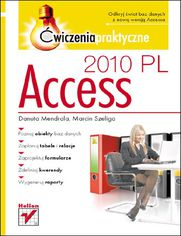 Access 2010 PL. Ćwiczenia praktyczne