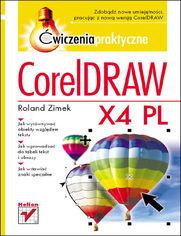 Ok�adka ksi��ki CorelDRAW X4 PL. �wiczenia praktyczne
