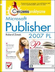 Ok�adka ksi��ki Microsoft Publisher 2007 PL. �wiczenia praktyczne