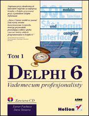 Delphi 6. Vademecum profesjonalisty. Tom I