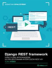 Okładka - Django REST framework. Kurs video. Praktyczne w...