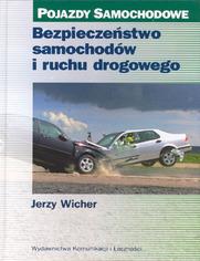 Bezpieczeństwo samochodów i ruchu drogowego. Pojazdy samochodowe, wyd. 2 / 2004