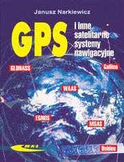 GPS i inne satelitarne systemy nawigacyjne, wyd. 1 / 2007