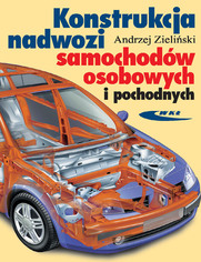 Konstrukcja nadwozi samochodów osobowych i pochodnych, wyd. 3 uaktualnione / 2008