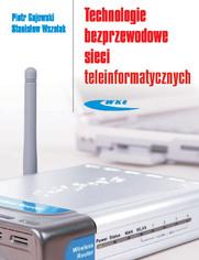 Technologie bezprzewodowe sieci teleinformatycznych, wyd. 1 / 2008