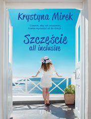 Szczęście all inclusive - Krystyna Mirek