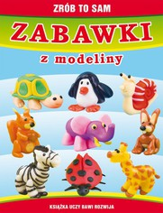 Zabawki z modeliny - Beata Guzowska