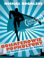 Bohaterowie popkultury: od Robin Hooda do Rambo