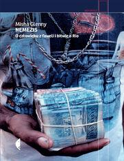 Nemezis. O człowieku z faweli i bitwie o Rio
