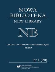 """""""Nowa Biblioteka. New Library. Usługi, technologie informacyjne i media"""" 2016, nr 1 (20): Międzynarodowe aspekty bibliotekarstwa"""