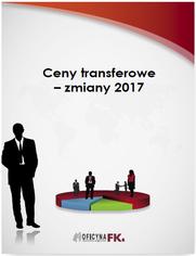 Ceny transferowe - zmiany 2017