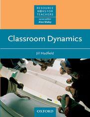 Classroom Dynamics - Resource Books for Teachers - Hadfield, Jill