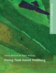 Doing Task-Based Teaching - Oxford Handbooks for Language Teachers - Willis, Jane; Willis, David