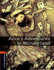 Alice's Adventures in Wonderland Level 2 Oxford Bookworms Library