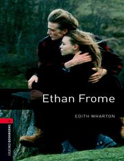 Ethan Frome Level 3 Oxford Bookworms Library
