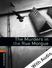 The Murders in the Rue Morgue - With Audio Level 2 Oxford Bookworms Library