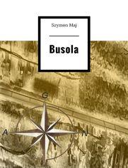 Busola Górskości - Szymon Maj
