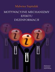 Motywacyjne mechanizmy efektu dezinformacji