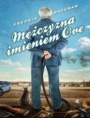 Mężczyzna imieniem Ove - Frederik Backman