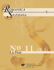 """""""Romanica Silesiana"""" 2016, No 11. T. 1: La Peur"""