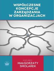 Współczesne koncepcje zarządzania w organizacjach