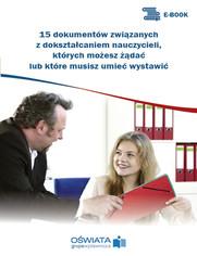 15 dokumentów związanych z dokształcaniem nauczycieli, których możesz żądać lub które musisz umieć wystawić